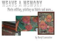 Digital: Weave A Memory
